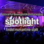 spotlight Festival 2020 findet online statt